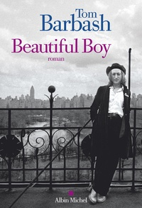 Tom Barbash - Beautiful boy.