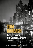 Tom Barbash - Les lumières de Central Park.