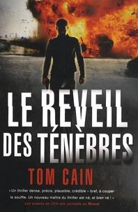 Tom Cain - Le réveil des ténèbres.