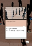 Tom Chevalier - La jeunesse dans tous ses Etats.