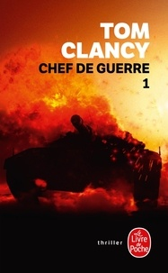 Tom Clancy - Chef de guerre Tome 1 : .