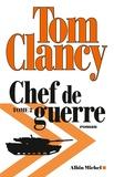 Tom Clancy - Chef de guerre Tome 2 : .