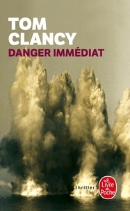 Tom Clancy - Danger immédiat.