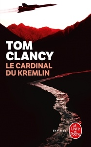 Tom Clancy - Le cardinal du Kremlin.