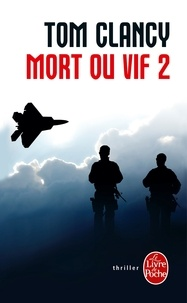 Tom Clancy - Mort ou vif Tome 2 : .