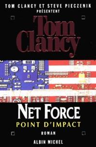 Tom Clancy et Steve Pieczenik - Net Force Tome 5 : Point d'impact.