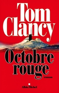 Tom Clancy - Octobre Rouge.