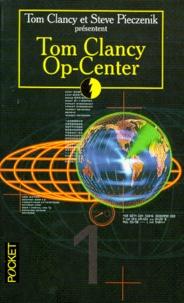 Tom Clancy et Steve Pieczenik - Op-Center Tome 1 : .