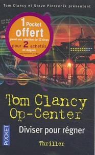 Tom Clancy et Steve Pieczenik - Op-Center Tome 7 : Diviser pour régner.