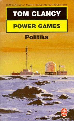 Tom Clancy - Power Games Tome 1 : Politika.