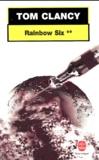 Tom Clancy - Rainbow Six. - Tome 2.