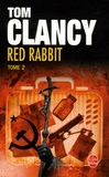 Tom Clancy - Red Rabbit Tome 2 : .
