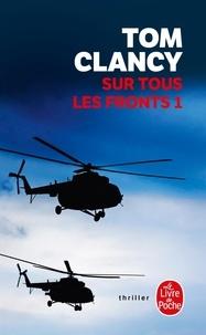 Tom Clancy - Sur tous les fronts Tome 1 : .