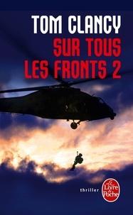 Tom Clancy - Sur tous les fronts Tome 2 : .