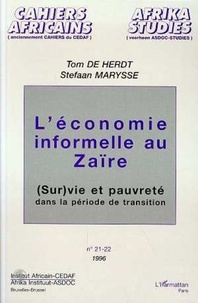 Tom De Herdt - L'économie informelle au Zaïre - (sur)vie et pauvreté dans le période de transition.