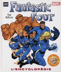 Tom DeFalco - Fantastic Four - L'encyclopédie.