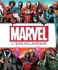 Tom DeFalco et Peter Sanderson - L'encyclopédie des personnages de l'univers Marvel.