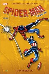 Tom DeFalco et Herb Trimpe - Spider-Man Team-Up : l'intégrale  : 1981.