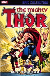 Tom DeFalco et Ron Frenz - The Mighty Thor - War of the Pantheons.