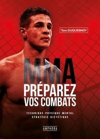 MMA préparez vos combats - Tom Duquesnoy pdf epub