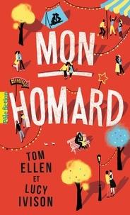 Google télécharger des livres Mon homard in French 9782075128995 par Tom Ellen, Lucy Ivison