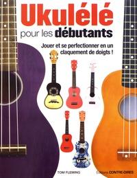 Livres gratuits à télécharger sur des lecteurs mp3 Ukulélé pour les débutants par Tom Fleming en francais