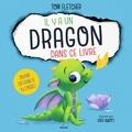Tom Fletcher et Greg Abbott - Il y a un dragon dans ce livre.