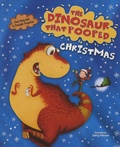 Tom Fletcher et Dougie Poynter - The Dinosaur That Pooped Christmas.
