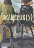 Tom Fradet et Jules Fradet - Branleur(s).