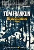 Tom Franklin - Braconniers.