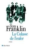 Tom Franklin - La Culasse de l'enfer.