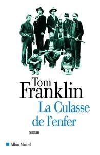 Tom Franklin - La Culasse de l'enfer.