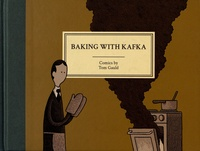 Tom Gauld - Baking with Kafka.