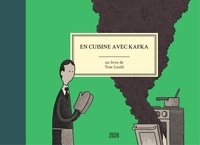 Tom Gauld - EN CUISINE AVEC KAFKA.