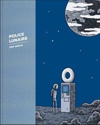 Tom Gauld - Police lunaire.