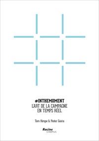 Inthemoment- L'art de la campagne en temps réel - Tom Himpe |