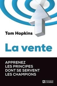 Tom Hopkins - La vente.