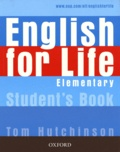 Tom Hutchinson - English for Life - Elementary Student's Book.