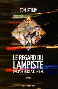 Deedr.fr Le regard du lampiste - Propos sur la lumière Image
