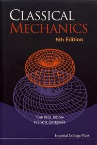 Classical Mechanics - Tom Kibble  