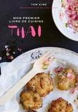 Tom Kime - Mon livre de cuisine thaïe.
