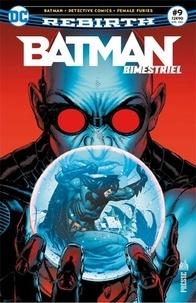 Tom King - Batman Rebirth (Bimestriel) 09.