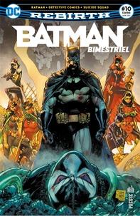 Tom King et Tom Taylor - Batman Rebirth (Bimestriel) 10.
