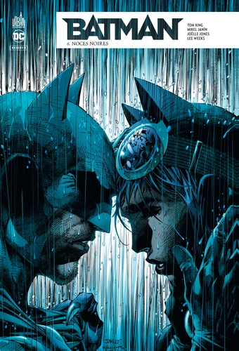Tom King et Mikel Janin - Batman Rebirth Tome 8 : Noces noires.