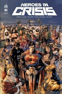 Tom King et Clay Mann - Heroes in Crisis.
