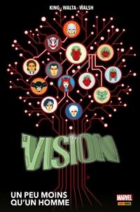 Tom King - La Vision (2016) - Un peu moins qu'un homme.