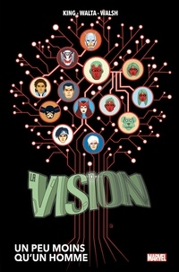 Tom King et Gabriel Walta - La Vision  : Un peu moins qu'un homme.