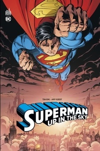Tom King et Andy Kubert - Superman  : Up In The Sky.