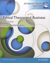 Tom L. Beauchamp - Ethical Theory and Business.