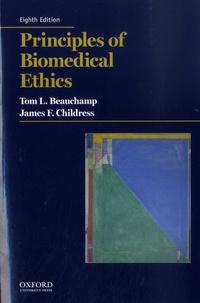 Tom L. Beauchamp et James F. Childress - Principles of Biomedical Ethics.